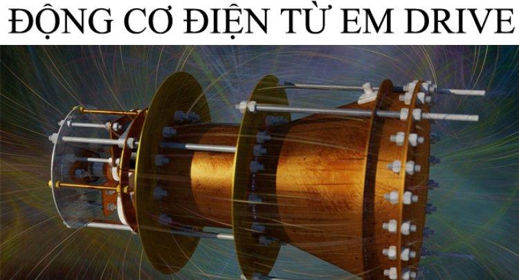 Động cơ điện từ EM Drive được NASA xác nhận là hoạt động tốt